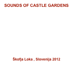 SOUNDS OF CASTLE GARDENS 